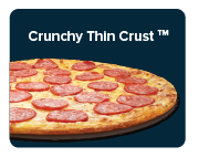 Domino's crunchy thin crust is light and crispy that enables you to really enjoy your favorite toppings.